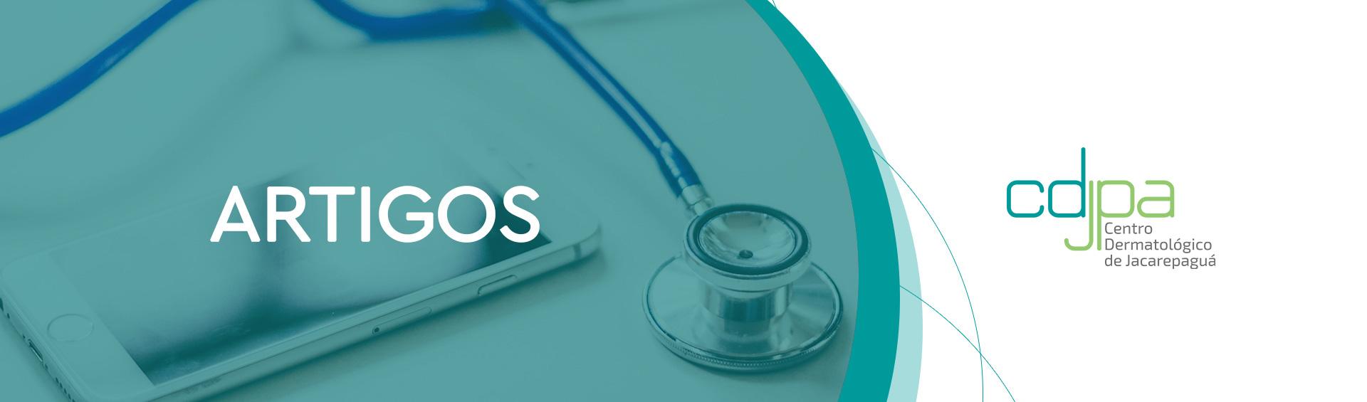 Artigos - Centro Dermatológico de Jacarepaguá